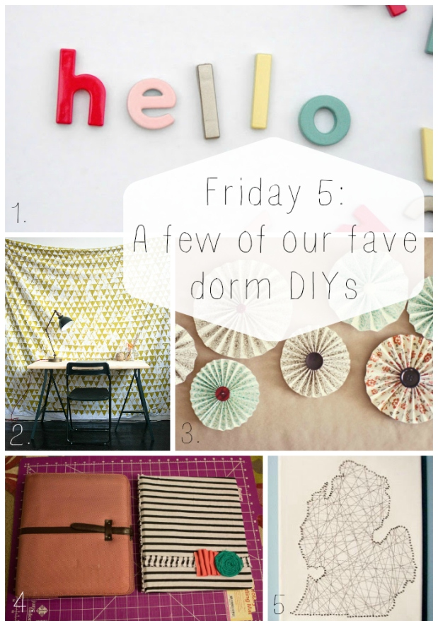 Friday 5 DIY Dorm text
